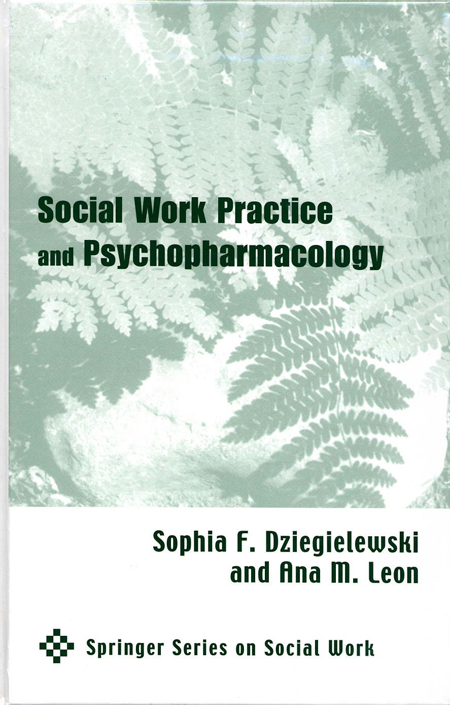 the changing face of health care social work dziegielewski sophia phd lcsw